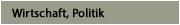 Wirtschaft, Politik